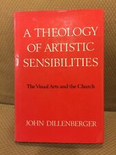 A Theology Of Artistic Sensibilities The Visual Arts And The Church HC With DJ