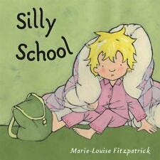 New, Silly School, Marie-Louise Fitzpatrick, Book