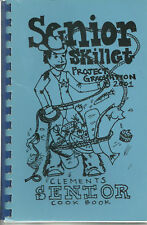* SUGAR LAND TX 2000 * SENIOR SKILLET COOK BOOK * CLEMENTS HIGH SCHOOL * RECIPES