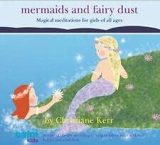 Mermaids & Fairy Dust (Calm for Kids) New Audio CD Book Christiane Kerr