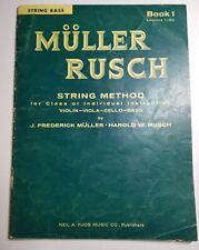 Vintage 1961 Muller Rusch String Method Violin Viola Cello Bass Book 1