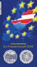 Österreich 5 Euro 2006 Silber EU Präsidentschaft hgh im Blister