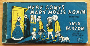 ENID BLYTON HERE COMES MARY MOUSE AGAIN 1ST FIRST EDITION 1947 V RARE STRIP BOOK