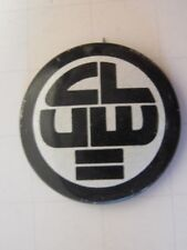 Vintage CLUW Coalition of Labor Union Women Equal Rights = Pin PINBACK BUTTON