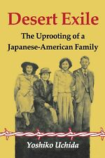 Desert Exile: The Uprooting of a Japanese-American Family (ISBN: 0-295-96190-2)