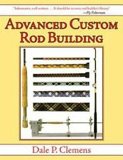 Advanced Custom Rod Building by Dale P. Clemens Paperback Book (English)