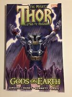 Marvel Comics~ THE MIGHTY THOR~ GODS ON EARTH~ TPB~2011~1st Print~ Brand New~NM+