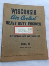 Wisconsin Air Cooled Heavy Duty Engines AB MM-201A Instruction Book Parts List