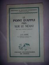 Philosophie: Le point d'appui pris sur le néant: idéologie, 1955, envoi, BE