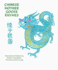 Chinese Mother Goose Rhymes (Turtleback School & Library Binding Edition)