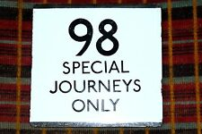 LONDON TRANSPORT BUS STOP E-PLATE Route 98 Special Journeys Only ... RARE !