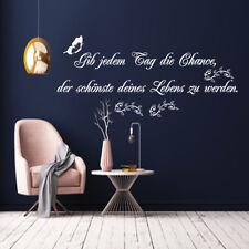 Neu Wandtattoo AA402 Wandaufkleber Gib jedem Tag die Chance... Spruch Zitat
