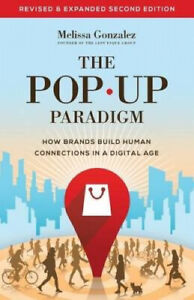 The Pop Up Paradigm: How Brands Build Human Connections in a Digital Age