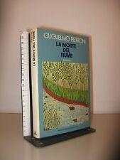 PETRONI GUGLIELMO - LA MORTE DEL FIUME - MONDADORI 1974 I