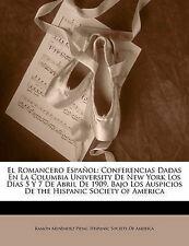 USED (LN) El Romancero Español: Conferencias Dadas En La Columbia University De