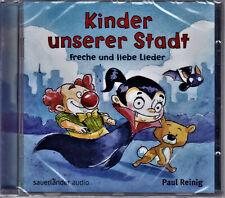 CD - Kinder unserer Stadt - Freche und liebe Lieder - Paul Reinig - NEU - 2015
