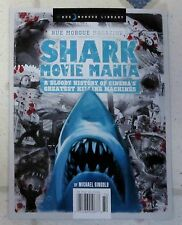 RUE MORGUE Special Edition SHARK MOVIE MANIA 74 Page A BLOODY HISTORY Killing