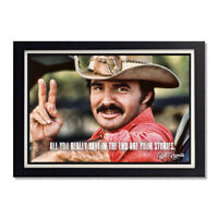 Burt Reynolds Smokey and the Bandit Quote Glossy Poster 11in x 17in 24in x 36in