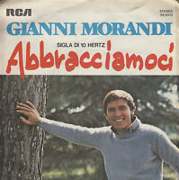 45TRS VINYL 7''/ ITALIAN SP GIANNI MORANDI / ABBRACIAMOCI