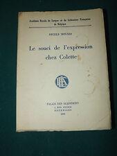 LE SOUCI DE L'EXPRESSION CHEZ COLETTE 1958 NICOLE HOUSSA dédicacés   B8