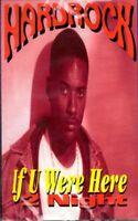 Hardrock - If U Were Here 2 Night Cassette Tape Single *New*