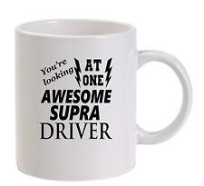 Awesome Supra Driver Mug New Funny Birthday Gift Dad Toyota