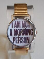 Women's Stretch Band I AM NOT A MORNING PERSON Dial Fashion Dressy/Casual Watch