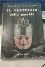 Gianna Preda Mario Tedeschi il ventennio della pacchia edizione borghese 1971