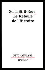 SOFIA STRIL-REVER, LE REFOULÉ DE L'HISTOIRE (ARCHÉOLOGIE PSYCHANALYSE)