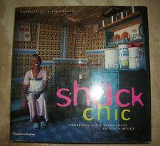 SHACK CHIC.INNOVATION IN THE SHACK LANDS OF SOUTH AFRICA - ED:THAMES HUDSON (SV)