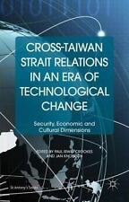 St Antony's: Cross-Taiwan Strait Relations in an Era of Technological Change...