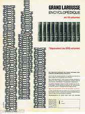PUBLICITE ADVERTISING 115  1964  GRAND LAROUSSE  encyclopédie par FORTIN