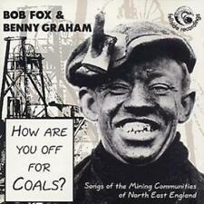 Bob Fox and Benny Graham : How Are You Off for Coals?: Songs of the Mining