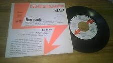 """7"""" Pop Heart - Barracuda / Cry To Me (2 Song) Promo CBS REC WoC"""