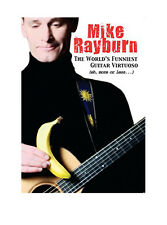 Mike Rayburn: The Worlds Funniest Guitar Virtuoso ~ BRAND NEW! (DVD, 2015)