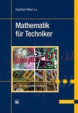 Mathematik für Techniker Siegfried Völkel