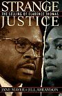 Strange Justice: The Selling of Clarence Thomas by Jane Mayer, Jill Abramson