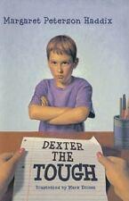 Dexter the Tough by Margaret Peterson Haddix (2007, Paperback)
