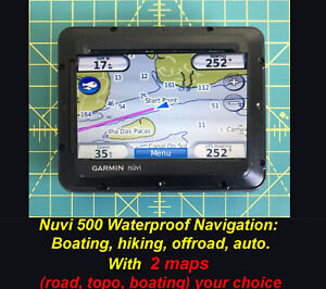 Garmin NUVI 500 for Boating Navigation Hiking + YOUR CHOICE MAPS almost perfect