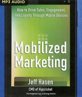 Mobilized Marketing: How to Drive Sales:  MP3CD Audiobook
