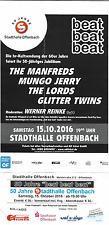 Konzertplakat + Ticket Manfreds,Lords,Mungo Jerry-2016 Stadthalle Offenbach ,Neu