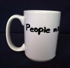 Oversized Coffee Mug People Make Me Tired Personalization Mall .Com White Good