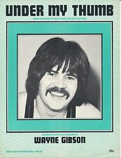 Under My Thumb - Wayne Gibson - 1974 Sheet Music