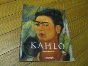 Frida Kahlo, Andrea Kettenmann,  Taschen (2003)