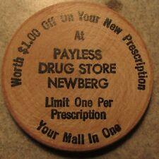 Vintage Payless Drug Store Newburg, OR Wooden Nickel - Token Oregon Ore.