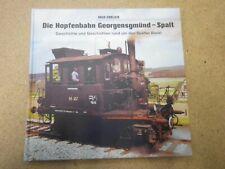 Die Hopfenbahn Georgensgmünd- Spalt Geschichte und Geschichten Spalter Bockerl