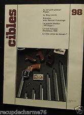 ARMES CIBLES N 98 pistolet pieper lebel walther simonov  daudeteau le steyr aug