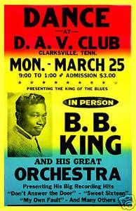 Blues Master: BB King at Clarksville Tenn. Concert Poster 1961   12x18