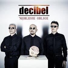 DECIBEL - NOBLESSE OBLIGE - CD NUOVO SIGILLATO