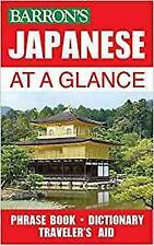 At a Glance: Japanese at a Glance : Phrase Book and Dictionary for Travelers...